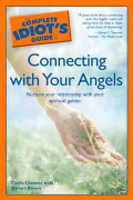 Connecting With Your Angels : Complete Idiot's Guide - Cecily Channer & Damon Brown